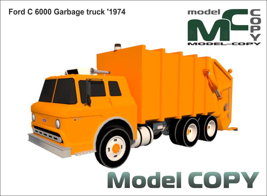 Ford C 6000 Garbage truck '1974 - 3D Model